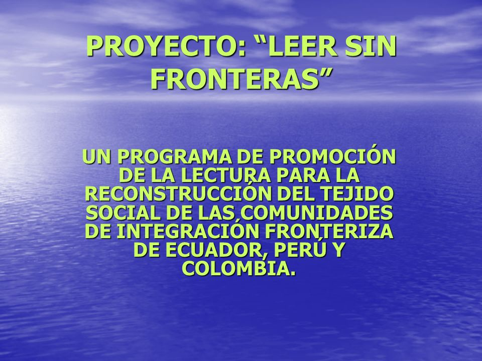 PROYECTO: LEER SIN FRONTERAS