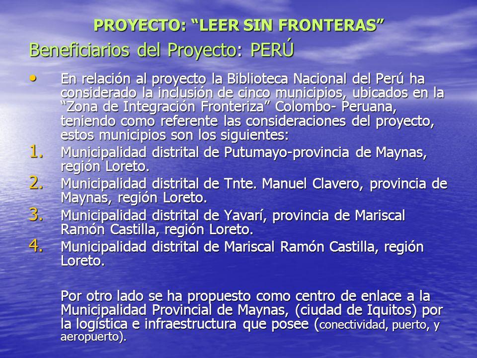 Beneficiarios del Proyecto: PERÚ