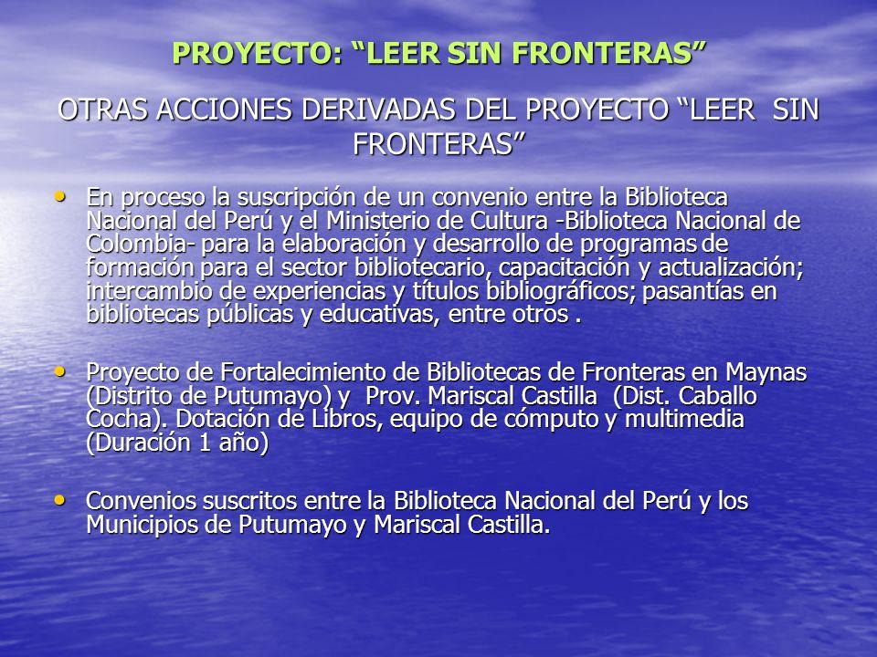 OTRAS ACCIONES DERIVADAS DEL PROYECTO LEER SIN FRONTERAS