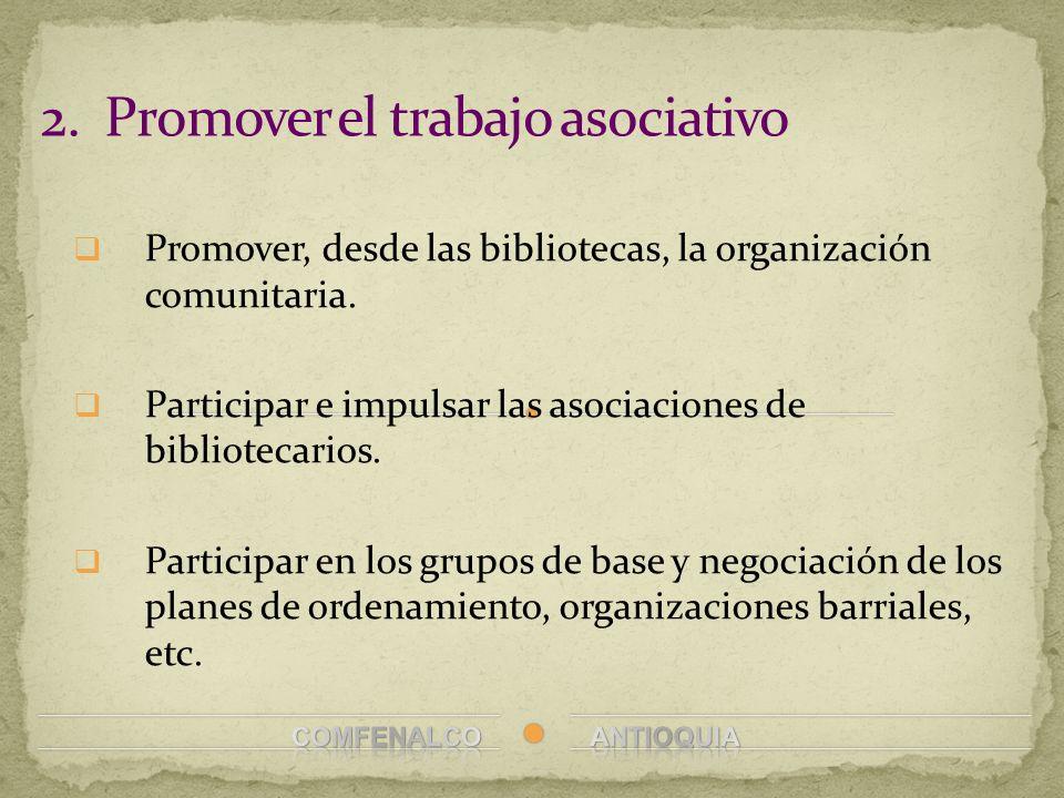 2. Promover el trabajo asociativo