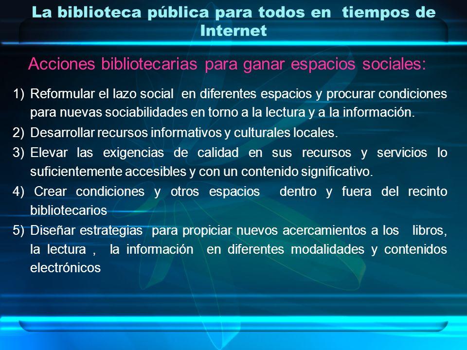 La biblioteca pública para todos en tiempos de Internet