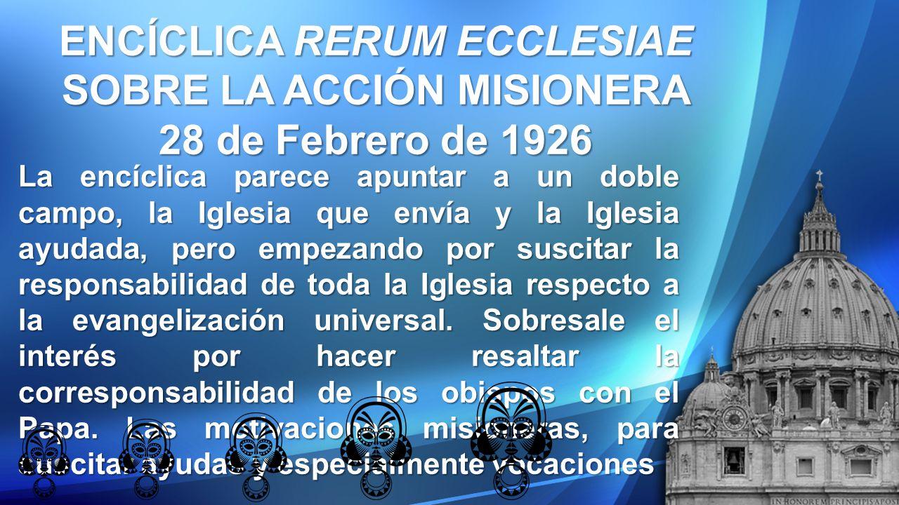 ENCÍCLICA RERUM ECCLESIAE SOBRE LA ACCIÓN MISIONERA