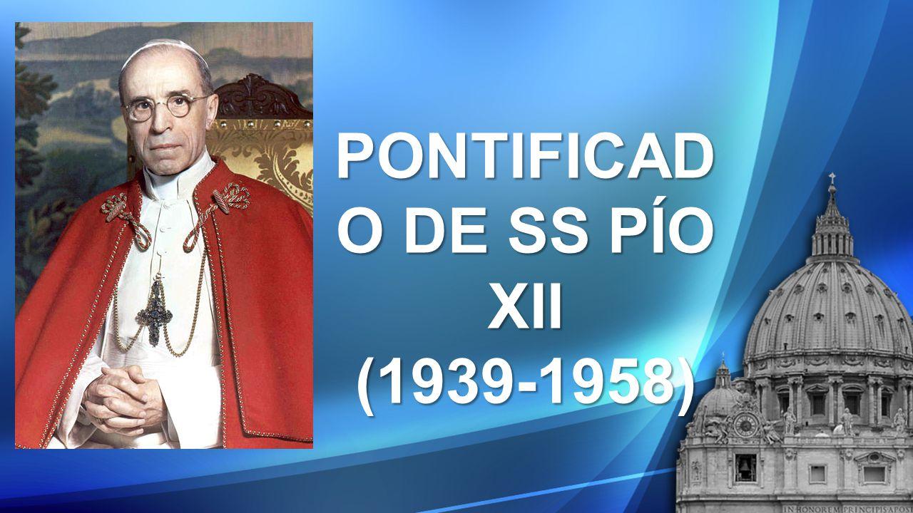 PONTIFICADO DE SS PÍO XII