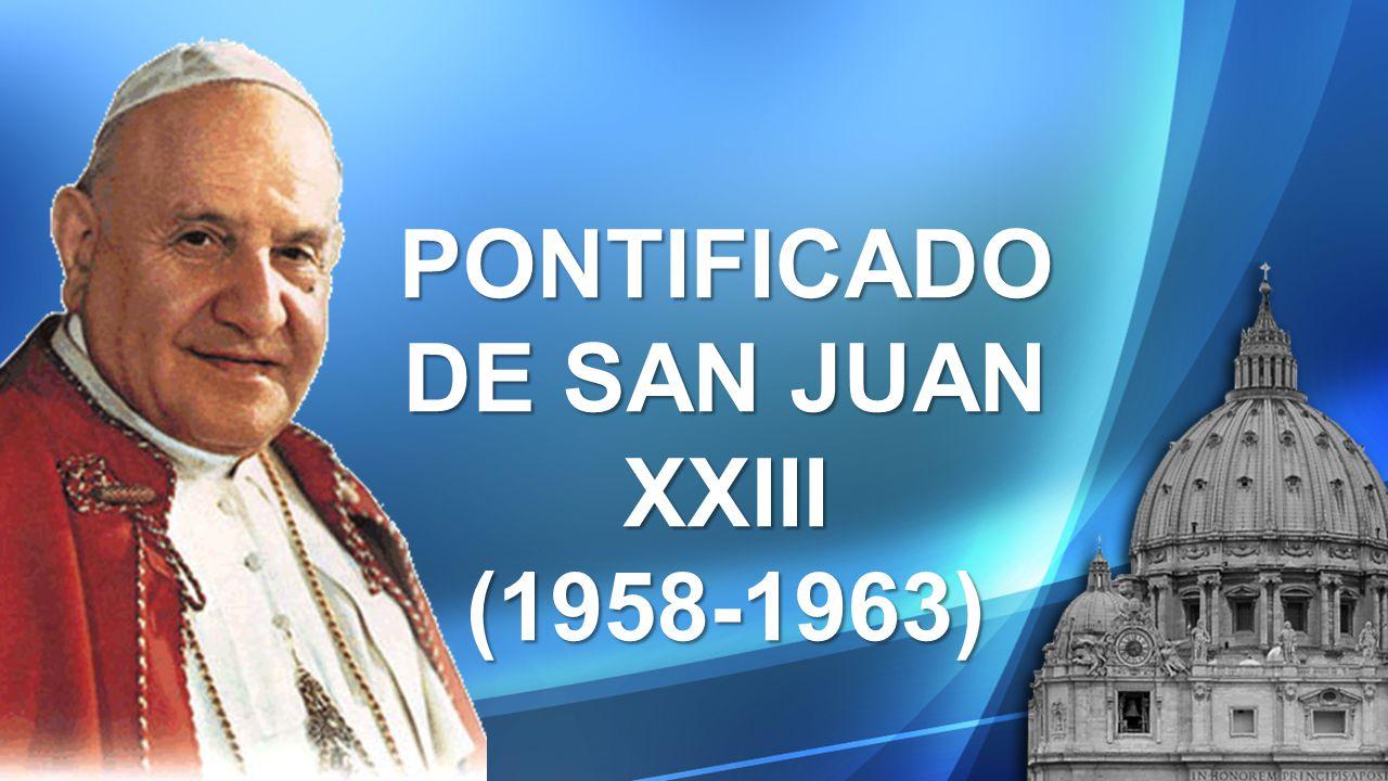 PONTIFICADO DE SAN JUAN XXIII