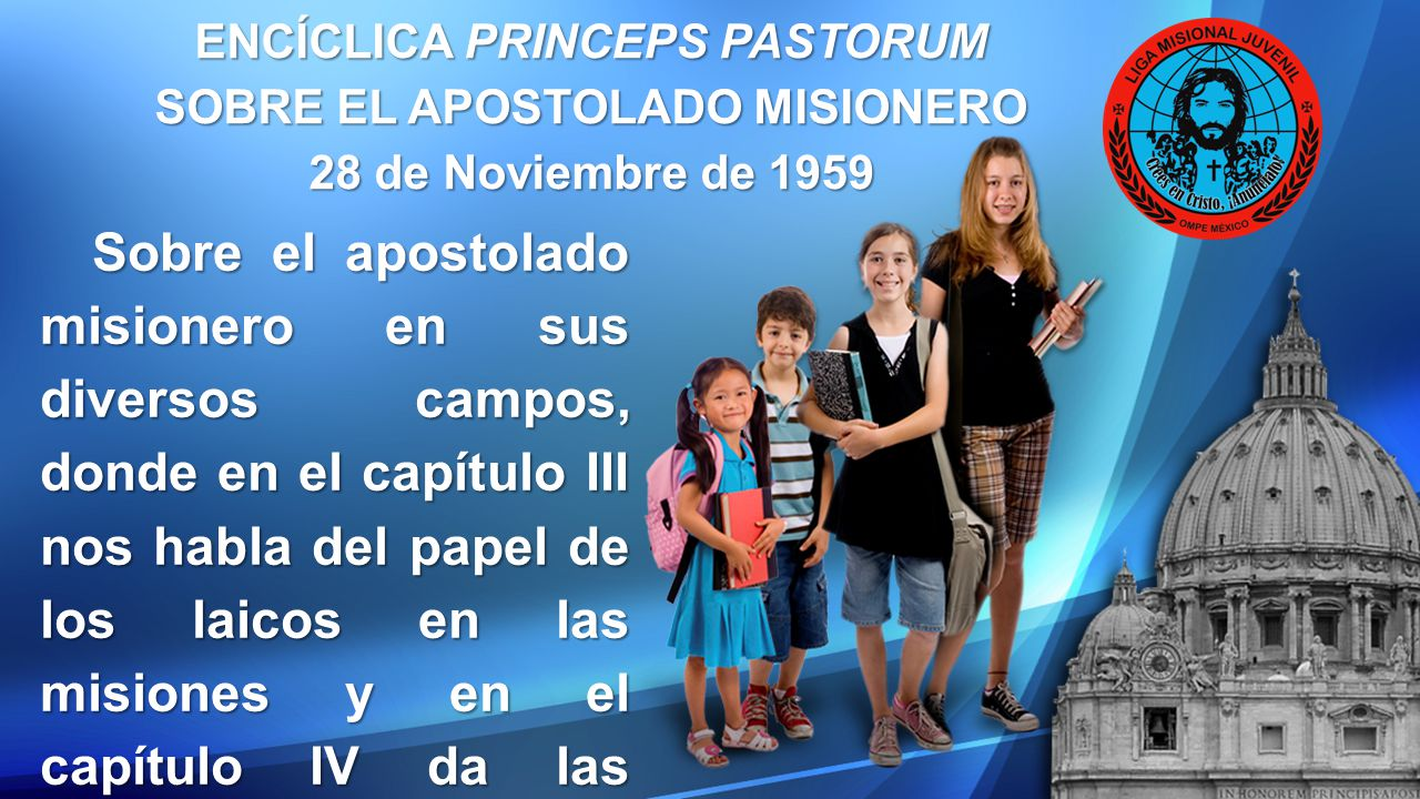ENCÍCLICA PRINCEPS PASTORUM SOBRE EL APOSTOLADO MISIONERO