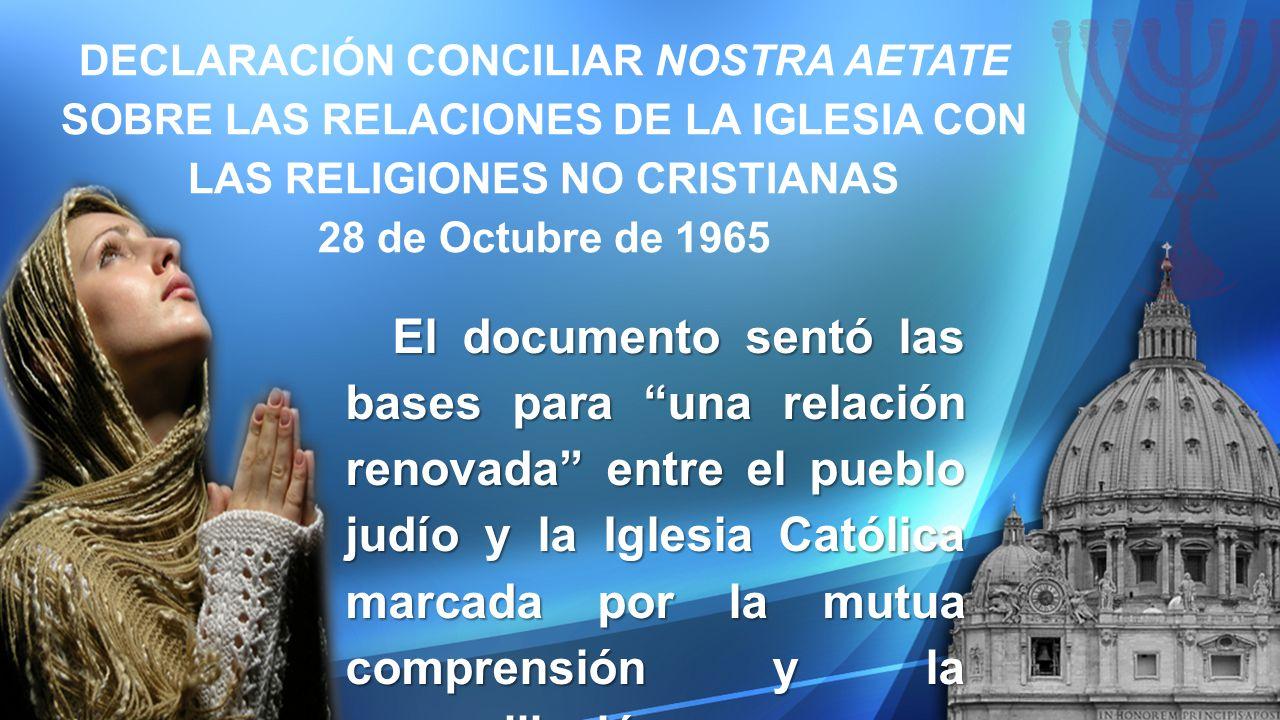 DECLARACIÓN CONCILIAR NOSTRA AETATE