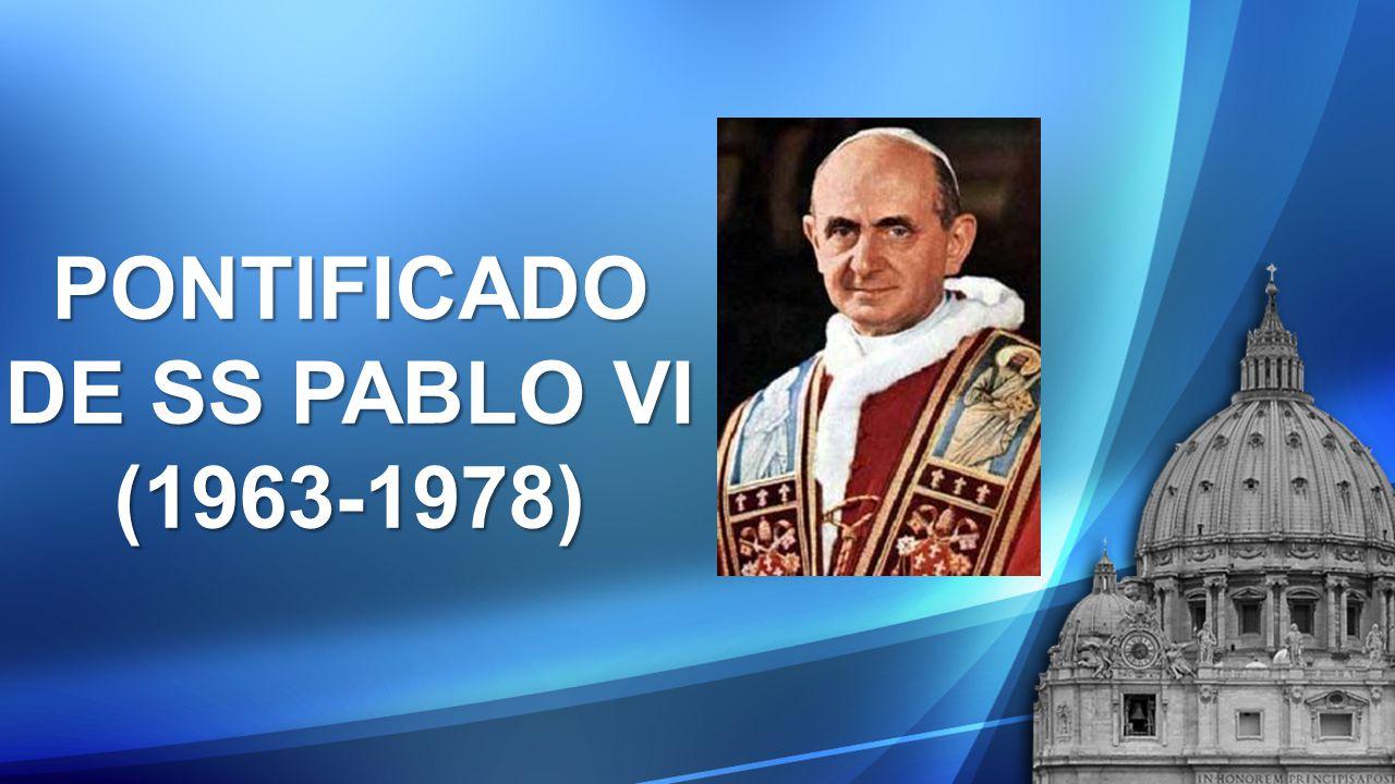 PONTIFICADO DE SS PABLO VI