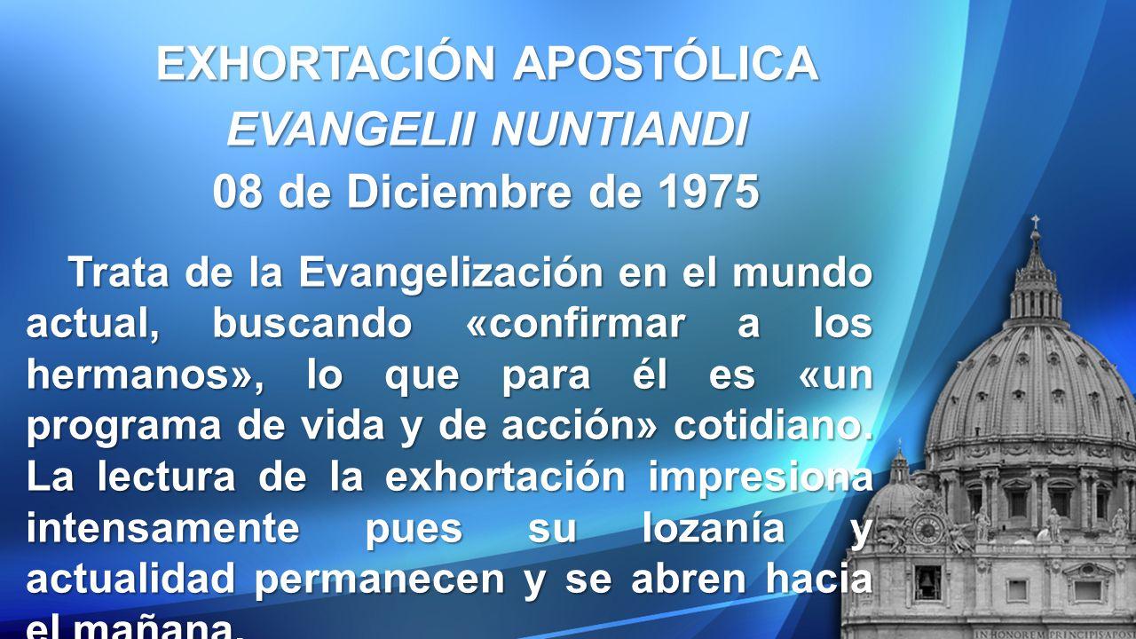 EXHORTACIÓN APOSTÓLICA EVANGELII NUNTIANDI