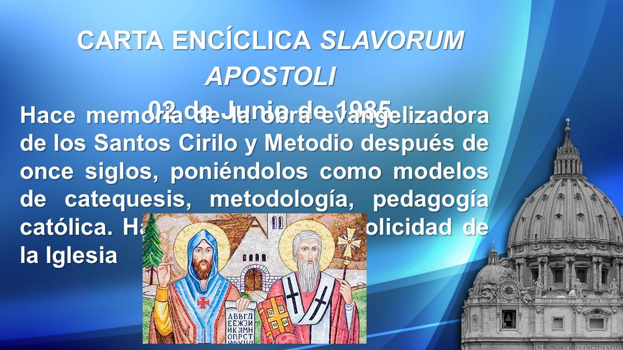 CARTA ENCÍCLICA SLAVORUM APOSTOLI