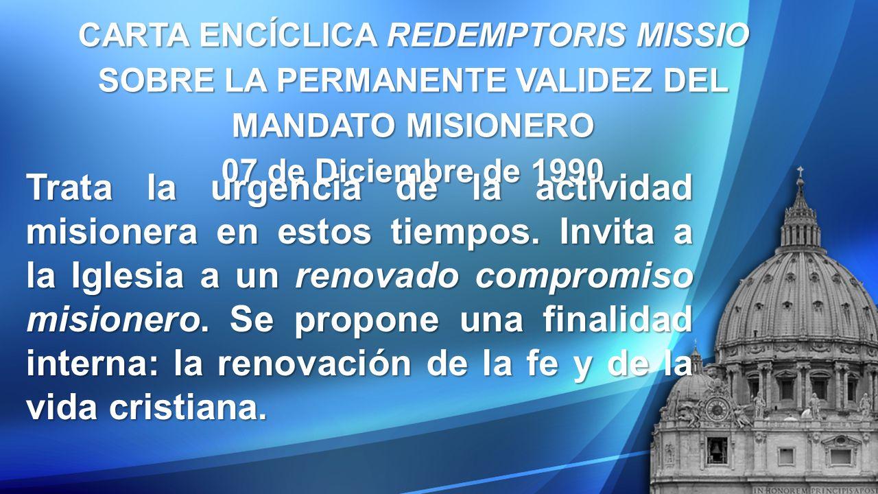 CARTA ENCÍCLICA REDEMPTORIS MISSIO