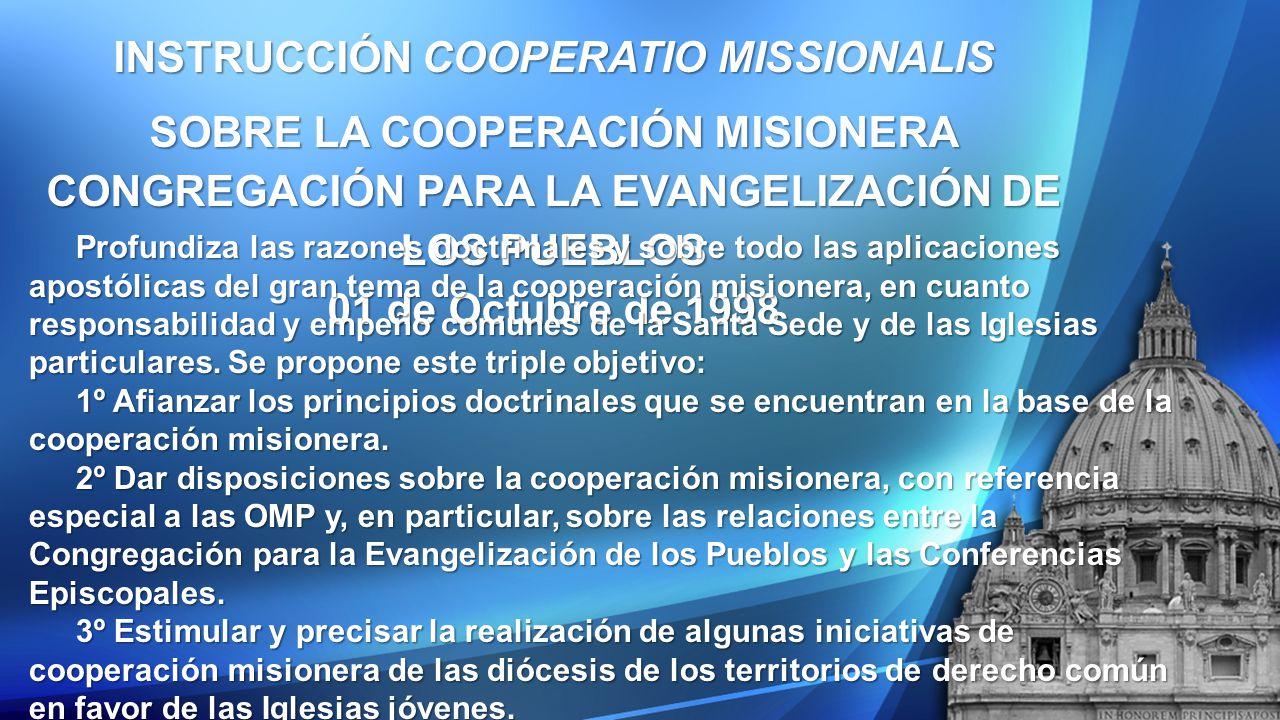 INSTRUCCIÓN COOPERATIO MISSIONALIS SOBRE LA COOPERACIÓN MISIONERA