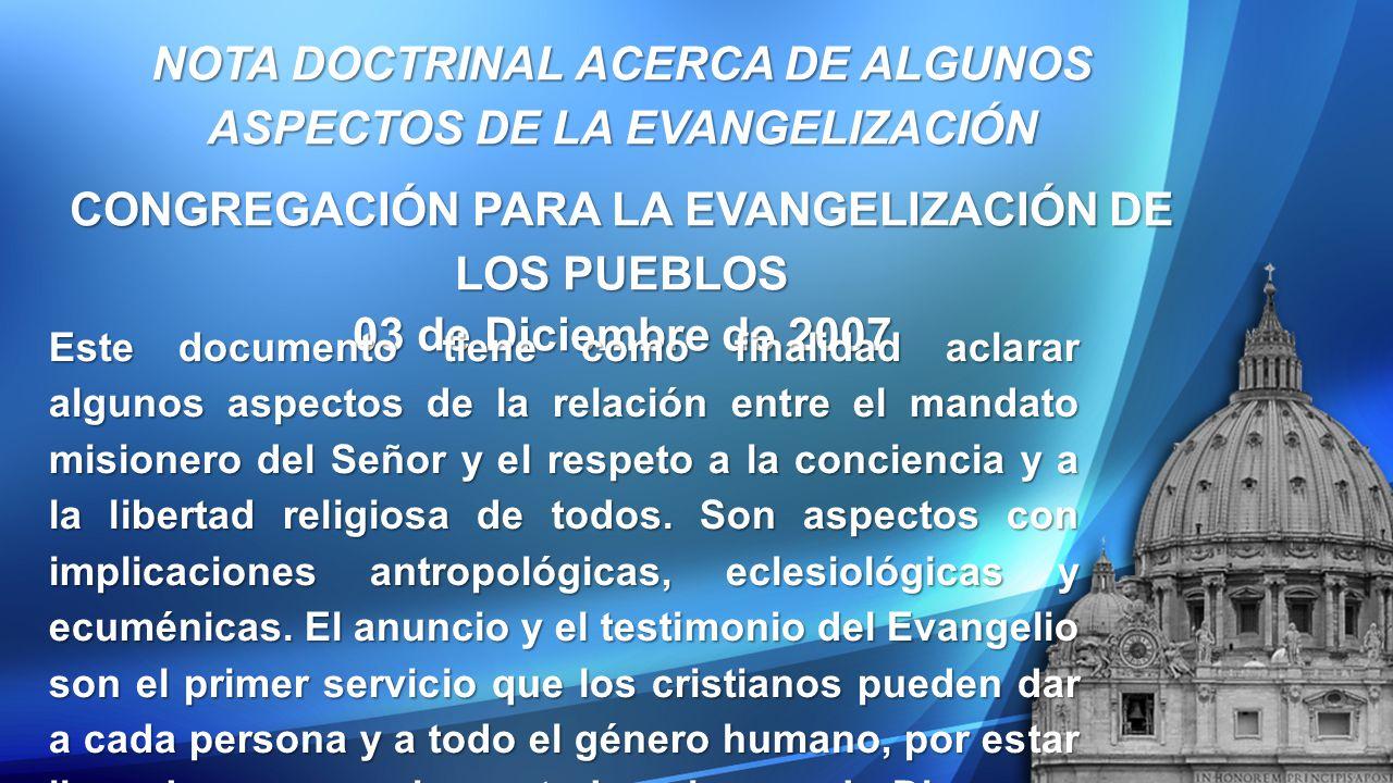 NOTA DOCTRINAL ACERCA DE ALGUNOS ASPECTOS DE LA EVANGELIZACIÓN
