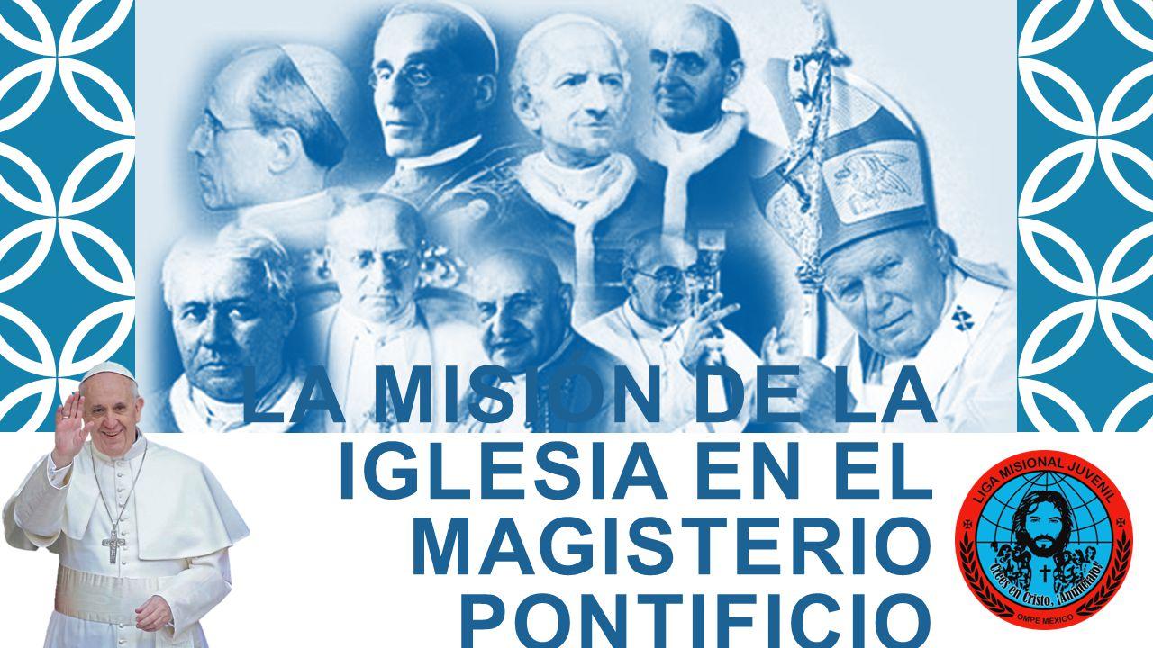 La misión de la Iglesia en el magisterio pontificio contemporáneo