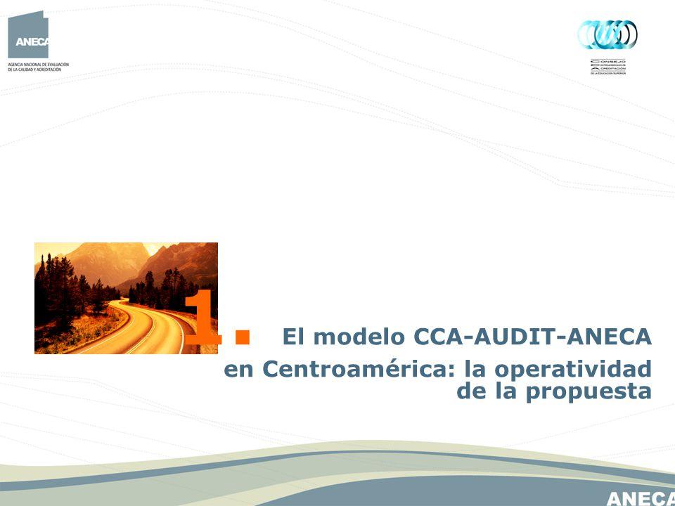 1. El modelo CCA-AUDIT-ANECA en Centroamérica: la operatividad de la propuesta