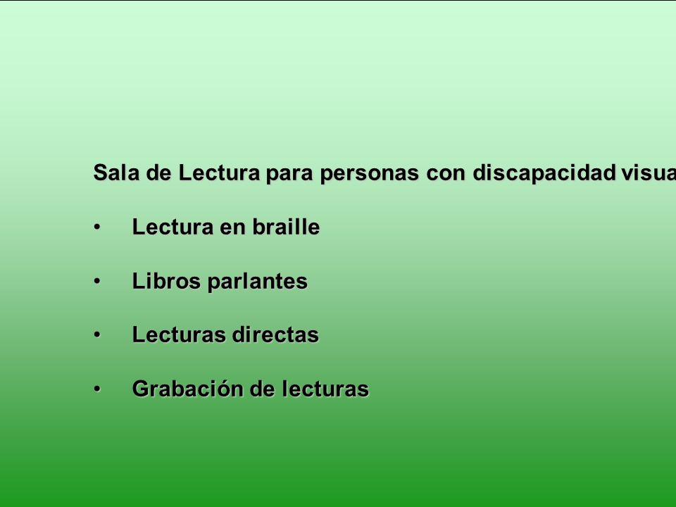 Sala de Lectura para personas con discapacidad visual