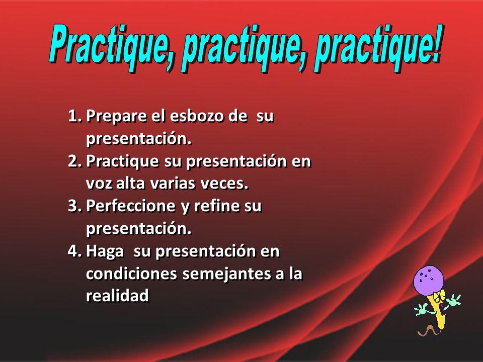Practique, practique, practique!