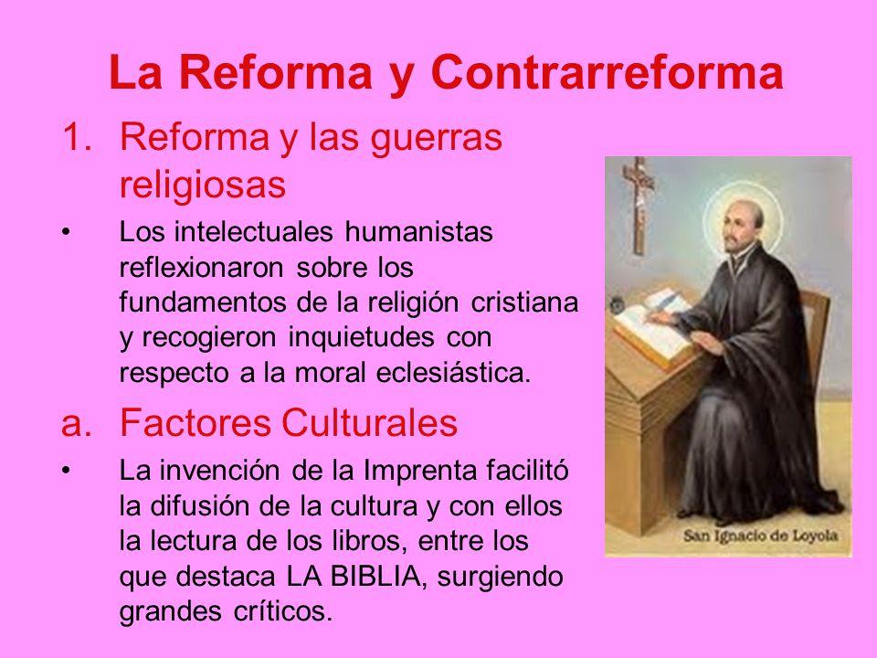 La Reforma y Contrarreforma
