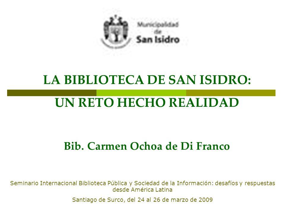 LA BIBLIOTECA DE SAN ISIDRO: Bib. Carmen Ochoa de Di Franco