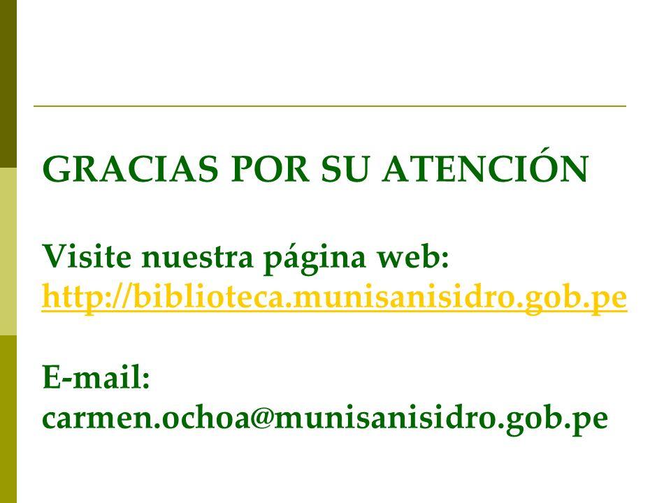 GRACIAS POR SU ATENCIÓN Visite nuestra página web: http://biblioteca
