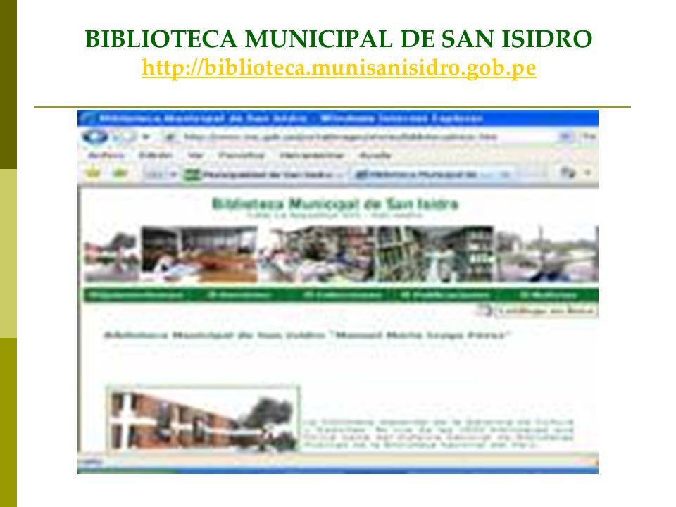 BIBLIOTECA MUNICIPAL DE SAN ISIDRO http://biblioteca. munisanisidro