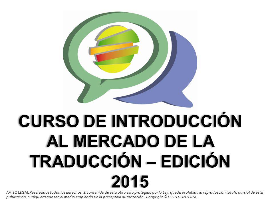CURSO DE INTRODUCCIÓN AL MERCADO DE LA TRADUCCIÓN – EDICIÓN 2015