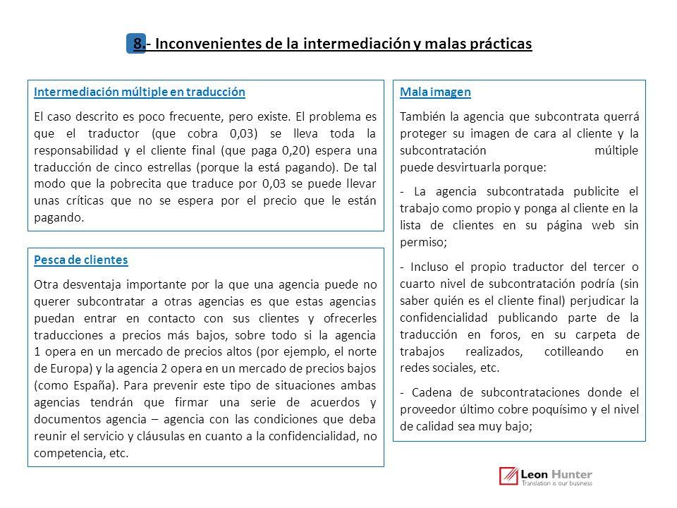 8.- Inconvenientes de la intermediación y malas prácticas