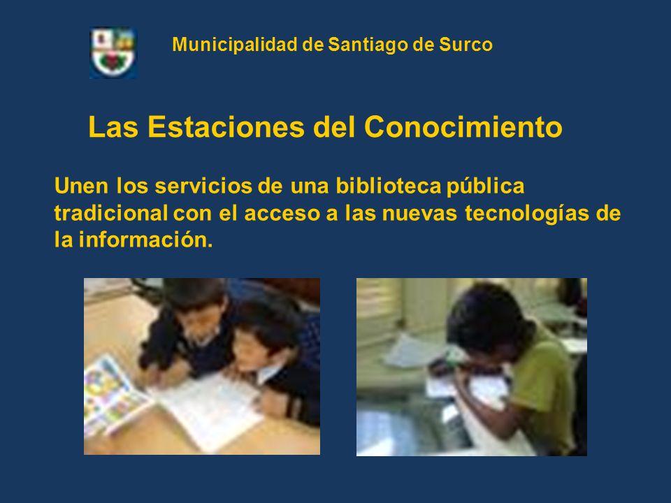 Municipalidad de Santiago de Surco Las Estaciones del Conocimiento