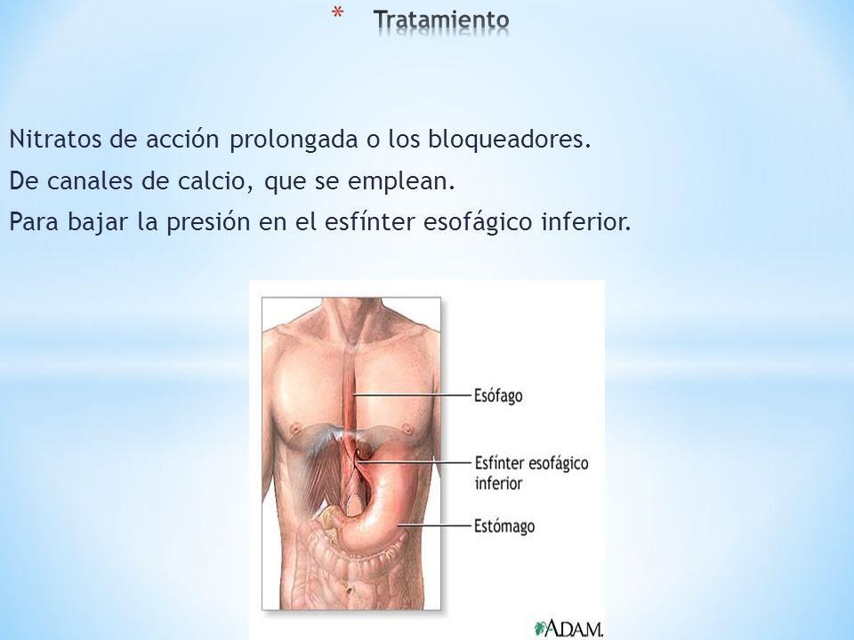 Nitratos de acción prolongada o los bloqueadores.
