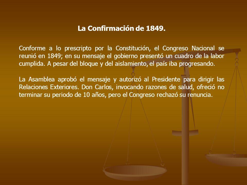 La Confirmación de 1849.