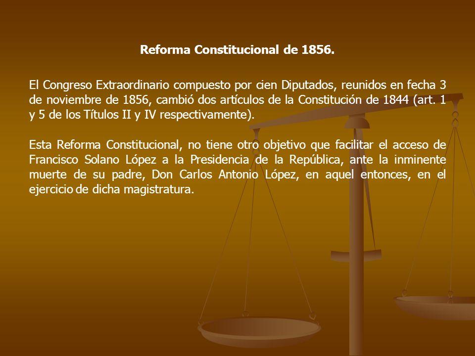 Reforma Constitucional de 1856.