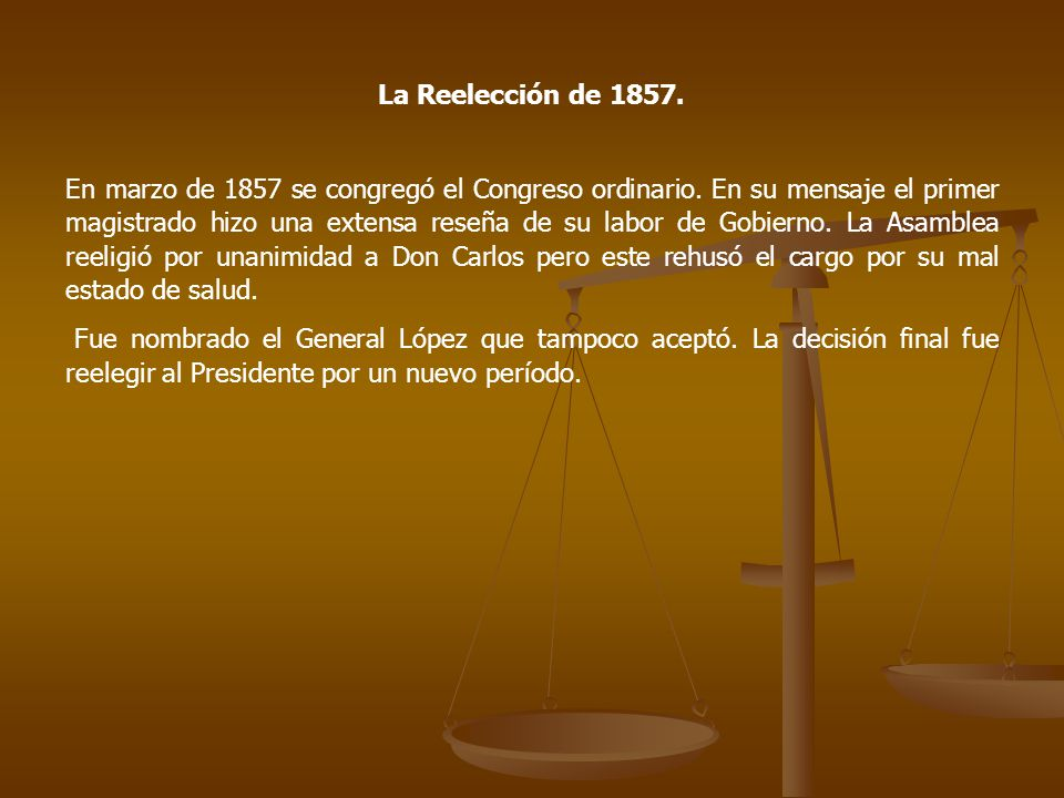 La Reelección de 1857.