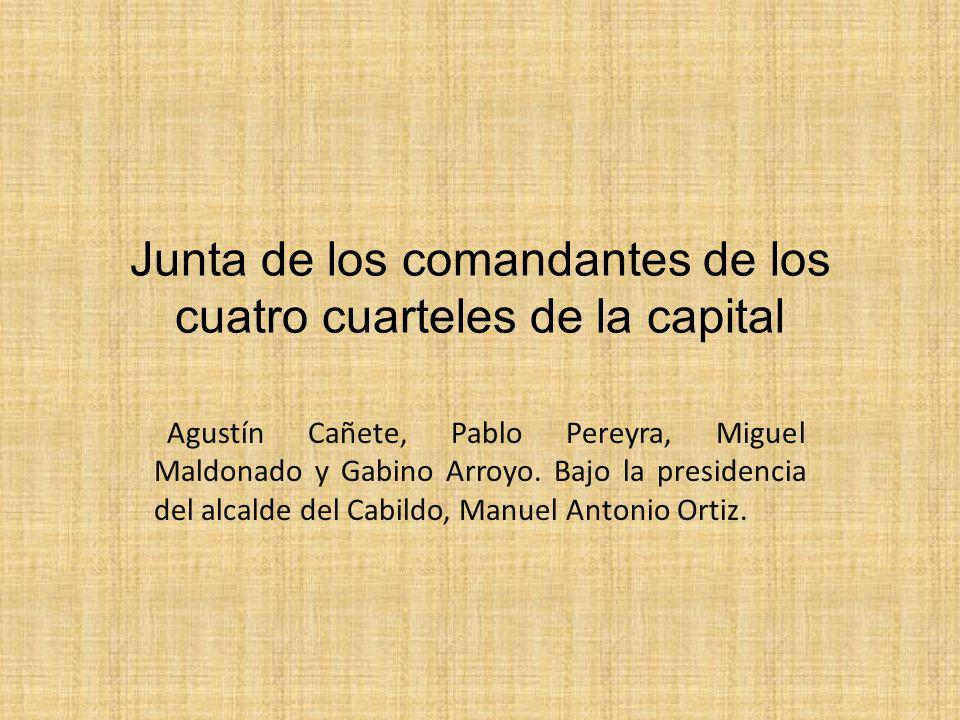 Junta de los comandantes de los cuatro cuarteles de la capital