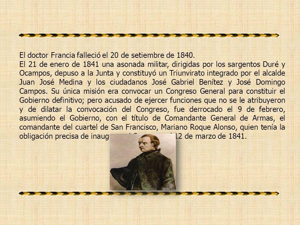 El doctor Francia falleció el 20 de setiembre de 1840.