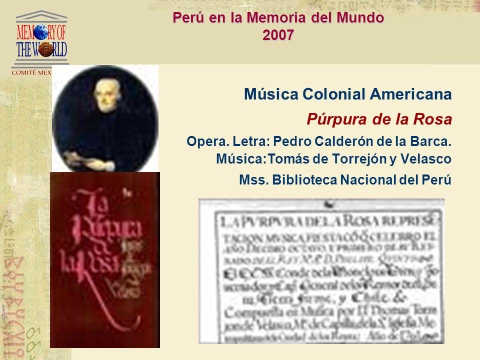 Perú en la Memoria del Mundo 2007
