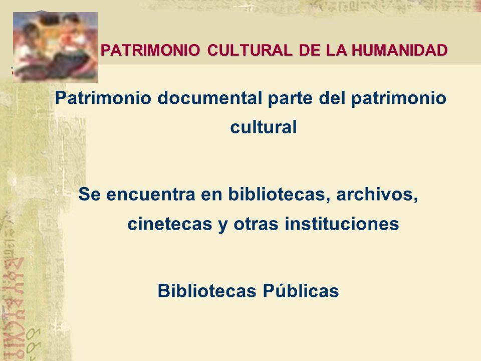 PATRIMONIO CULTURAL DE LA HUMANIDAD