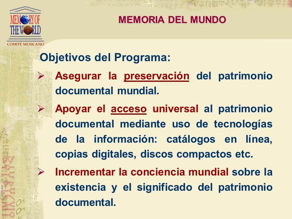 Asegurar la preservación del patrimonio documental mundial.
