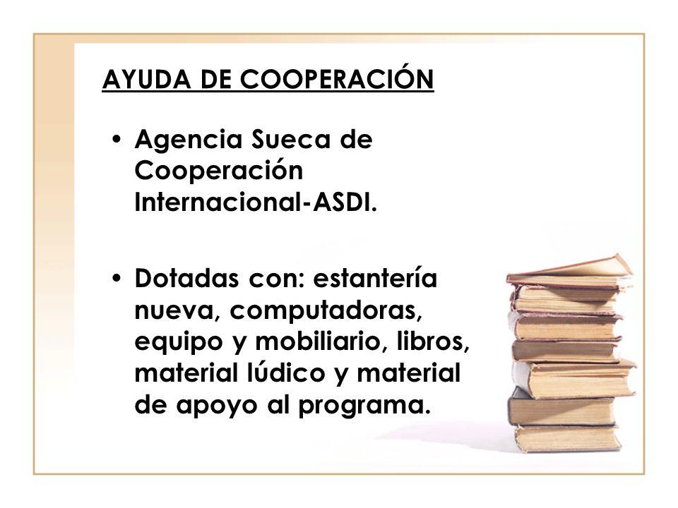 AYUDA DE COOPERACIÓN Agencia Sueca de Cooperación Internacional-ASDI.