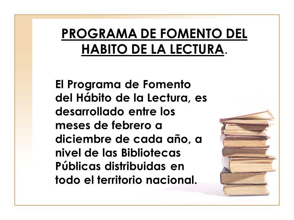 PROGRAMA DE FOMENTO DEL HABITO DE LA LECTURA.