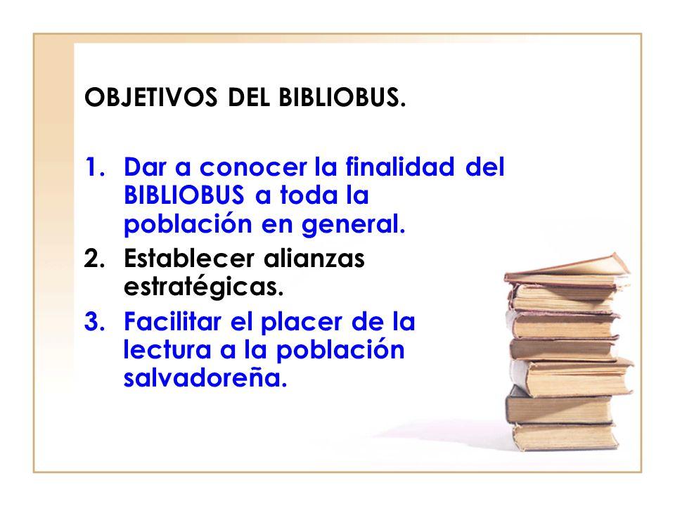 OBJETIVOS DEL BIBLIOBUS.