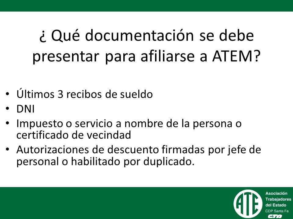 ¿ Qué documentación se debe presentar para afiliarse a ATEM