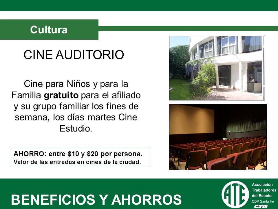 BENEFICIOS Y AHORROS CINE AUDITORIO Cultura