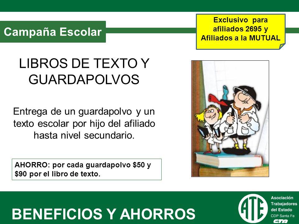 BENEFICIOS Y AHORROS LIBROS DE TEXTO Y GUARDAPOLVOS Campaña Escolar