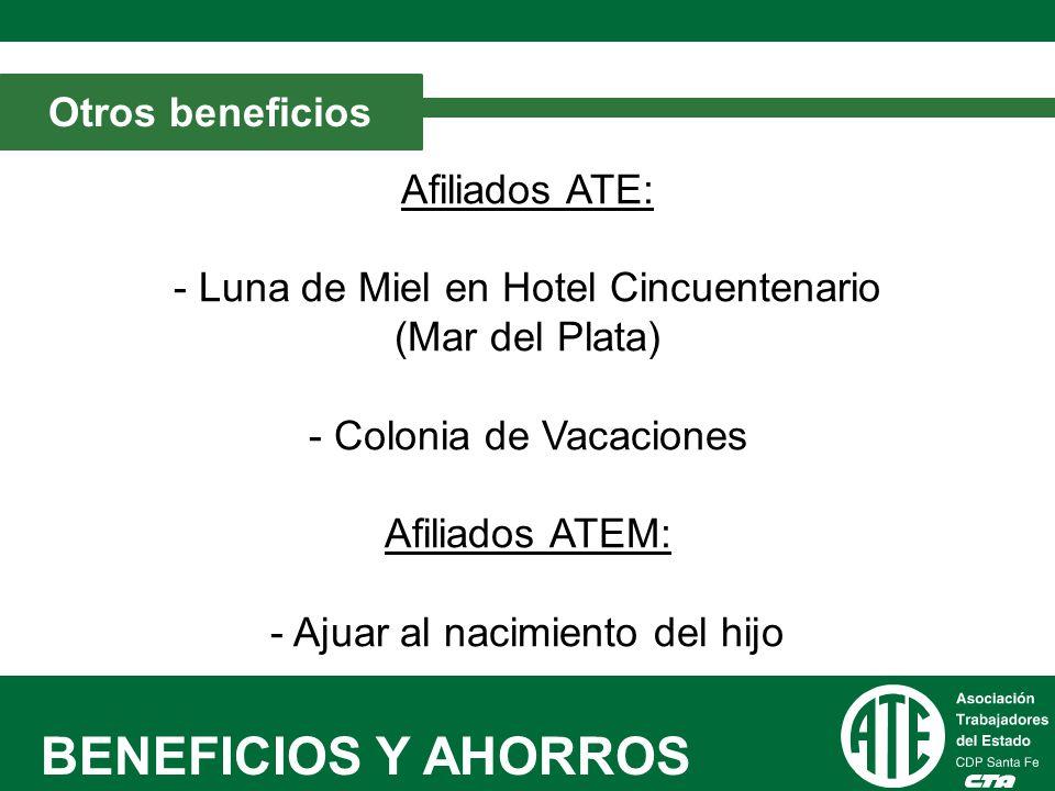 BENEFICIOS Y AHORROS Otros beneficios.