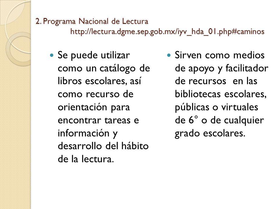 2. Programa Nacional de Lectura http://lectura. dgme. sep. gob