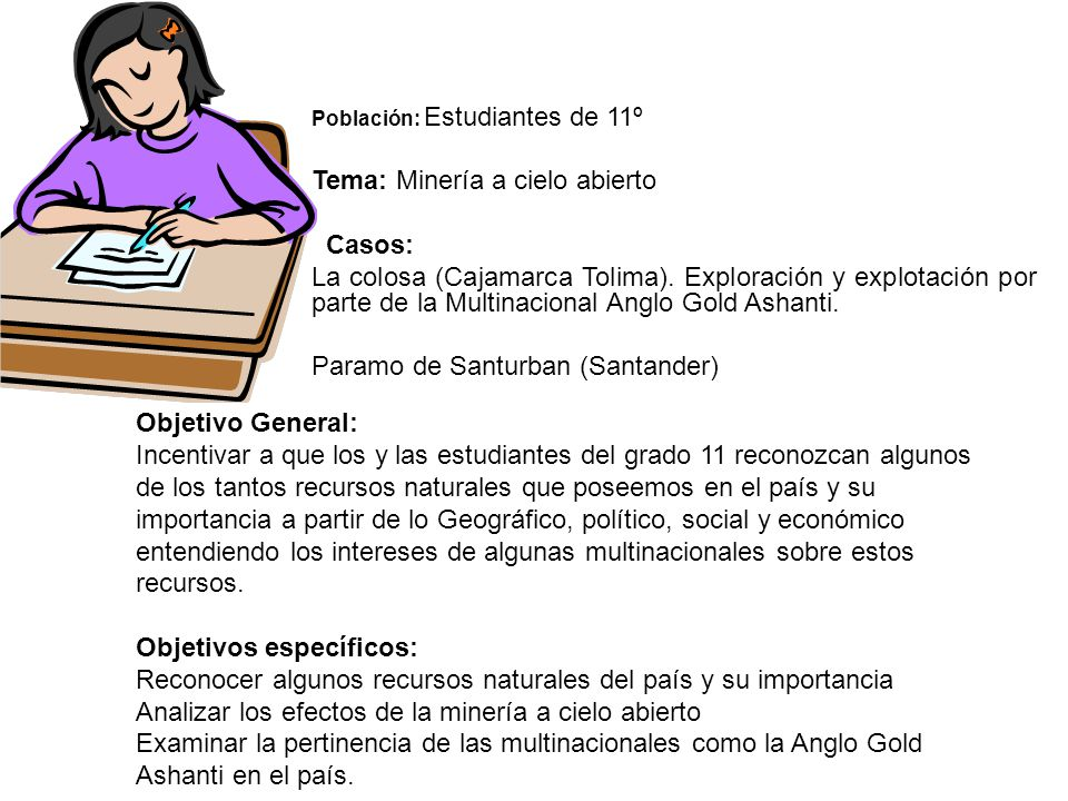 Tema: Minería a cielo abierto Casos:
