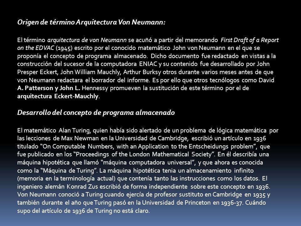 Origen de término Arquitectura Von Neumann: