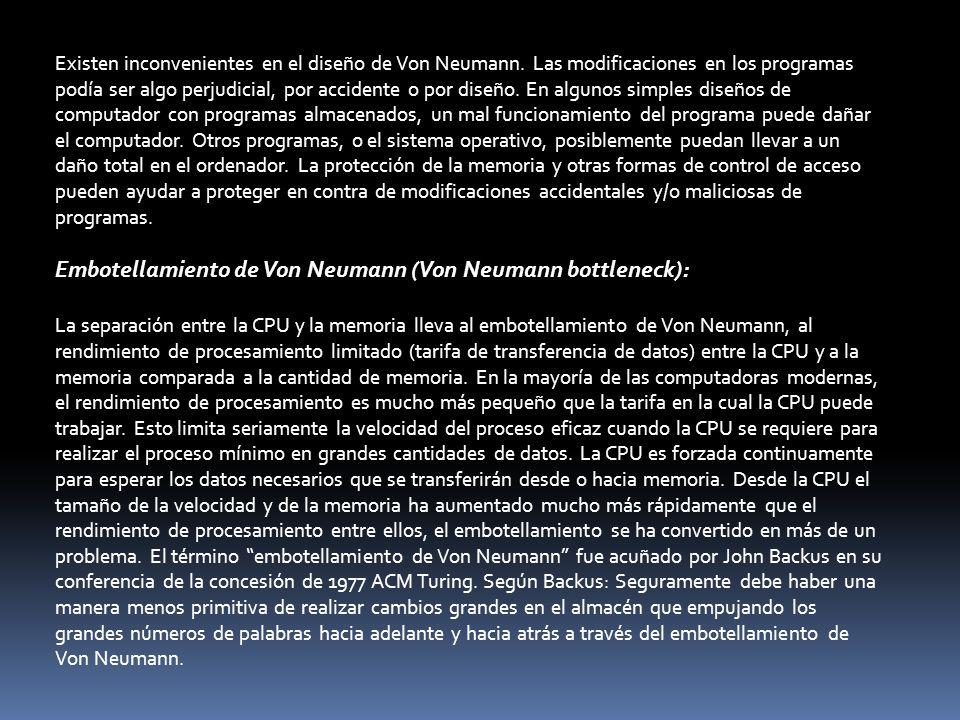 Embotellamiento de Von Neumann (Von Neumann bottleneck):