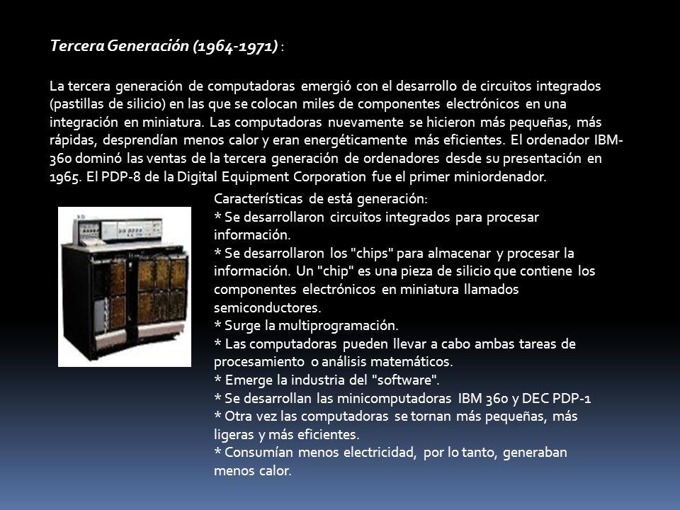Tercera Generación (1964-1971) :