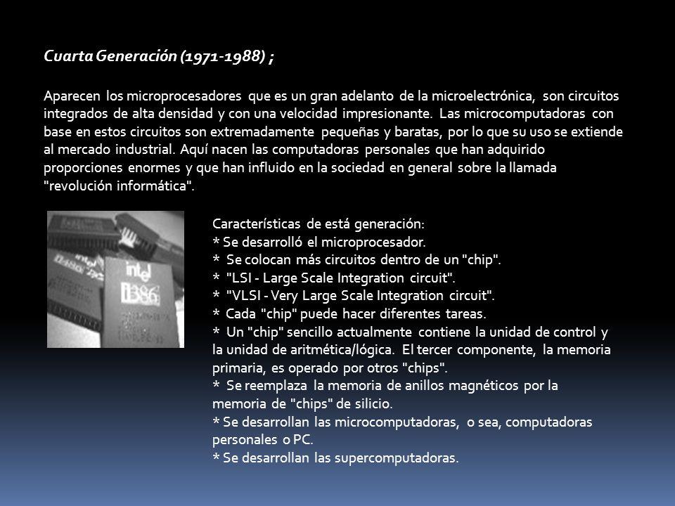 Cuarta Generación (1971-1988) ;