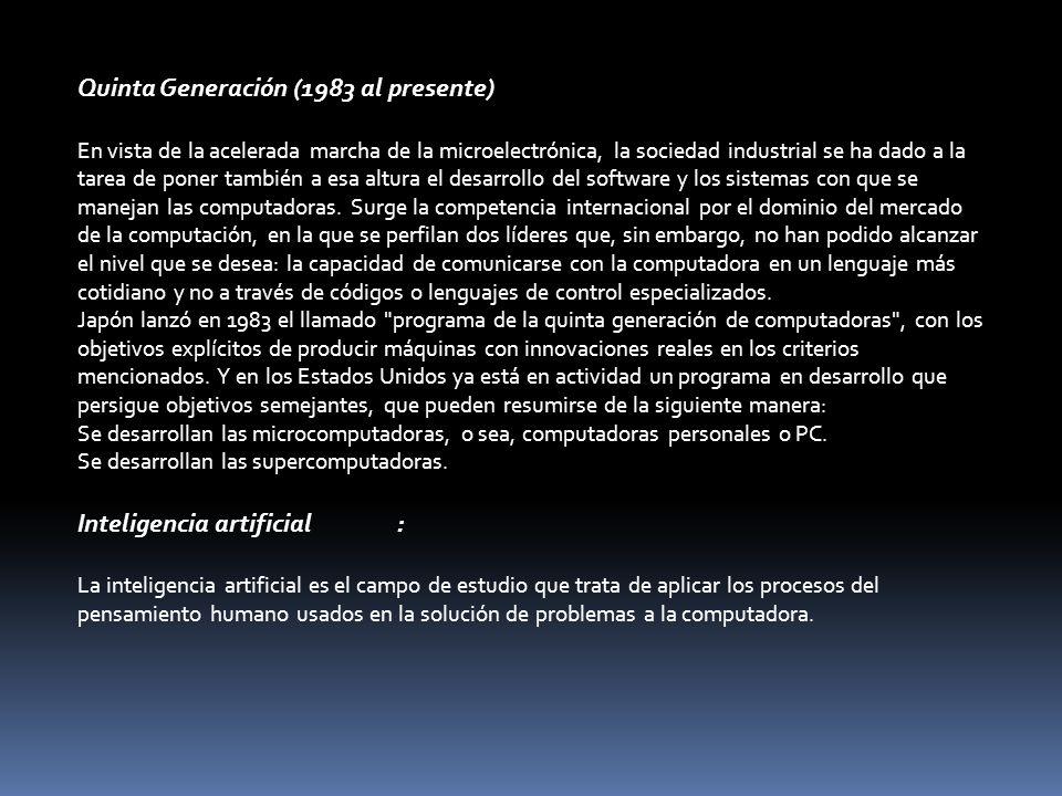 Quinta Generación (1983 al presente)